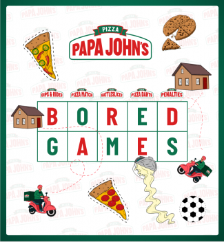 Papa John's Bored Games